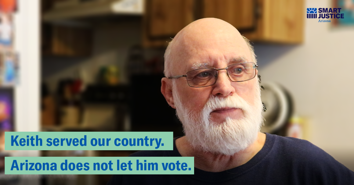 Keith served our country. Arizona does not let him vote.