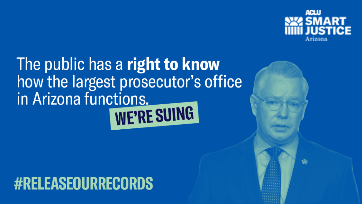 We're Suing Maricopa County Attorney Bill Montgomery to